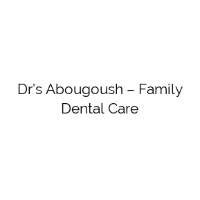 Dr's Abougoush – Family Dental Care