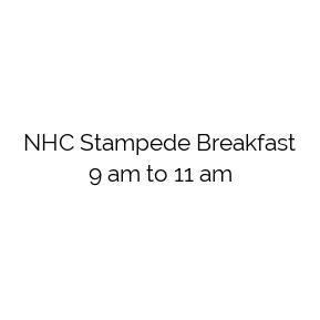 NHC Stampede Breakfast 9 am to 11 am